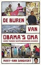 De buren van Obama's oma / druk 1: leven…