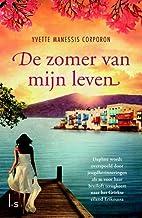 De zomer van mijn leven by Yvette Manessis…