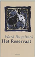 Het reservaat by Ward Ruyslinck
