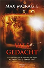 Vals gedacht by Max Moragie