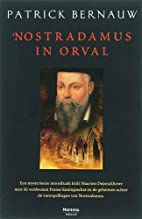 Nostradamus in Orval by Patrick Bernauw