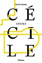 Cécile by Ish Ait Hamou