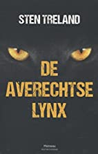 De averechtse lynx by Sten Treland
