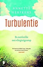Turbulentie by Annette Herfkens