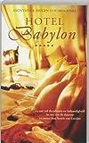 Anonymus: Hotel Babylon