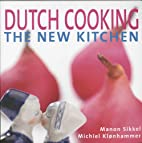 Dutch Cooking The New Kitchen by Manon…
