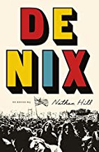 De Nix by Nathan Hill