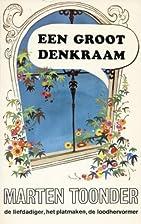 Een groot denkraam by Marten Toonder