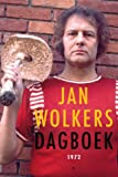Wolkers, Jan: Dagboek 1972