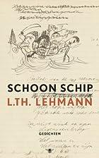 Schoon schip by L.Th. Lehmann