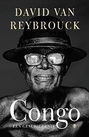 Congo een geschiedenis by David Van…