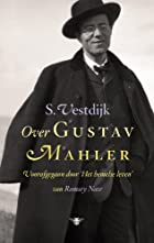 Over Gustav Mahler by Simon Vestdijk