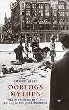 Oorlogsmythen : Willem Frederik Hermans en…
