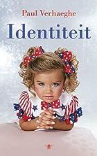 Identiteit by Paul Verhaeghe