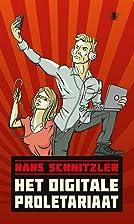 Het digitale proletariaat by Hans Schnitzler