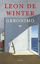 Geronimo by Leon de Winter