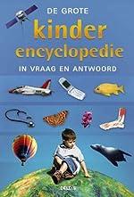 Kinderencyclopedie in vraag en antwoord -