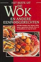 Het beste uit de wok en andere…