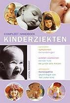 Compleet handboek kinderziekten by Lyonel…