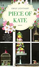 Piece of Kate by Emily Lichthart