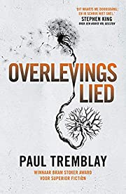 Overlevingslied by Paul Tremblay
