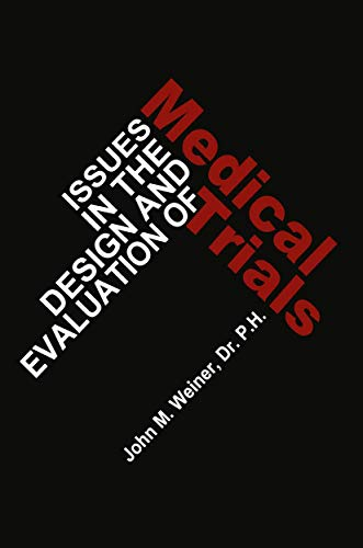 issues-in-the-design-and-evaluation-of-medical-trials