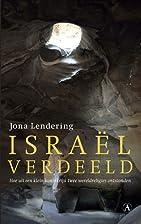 Israël verdeeld hoe uit een klein…