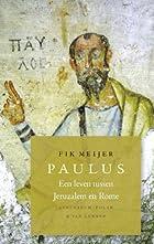 Paulus een leven tussen Jeruzalem en Rome by…