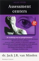 Alles over assessment centers by Jack J.R.…