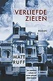 Matt Ruff: Verliefde zielen / druk 1