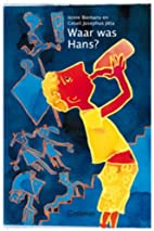 Waar was Hans? by Ienne Biemans