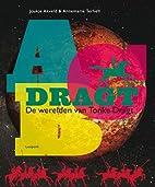 Abc Dragt de werelden van Tonke Dragt by…