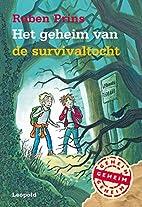 Het geheim van de survivaltocht by Ruben…