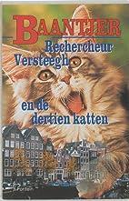 Rechercheur Versteegh en de dertien katten…