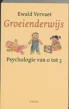 Groeienderwijs by Ewald Vervaet