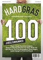 Hard Gras / 100 (Jubileumnummer) by Karl Ove…
