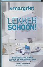 Lekker schoon! : basisboek voor een schoon…