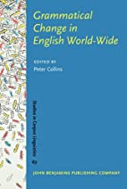 Grammatical Change in English World-Wide by…