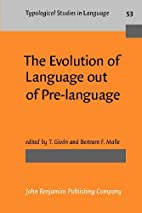 The Evolution of Language Out of…