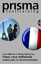 Frans voor Zelfstudie + CD by Luuk Dijkstra