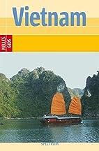 Nelles Guides : Vietnam by Annaliese Wulf