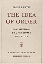 The Idea of Order: Contributions to a…