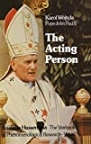 Wojtyla, Karol: The Acting Person: A Contribution to Phenomenological Anthropology (Analecta Husserliana)