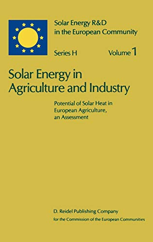 solar-energy-in-agriculture-and-industry-potential-of-solar-heat-in-european-agriculture-an-assessment-solar-energy-rd-in-the-ec-series-h-v-1