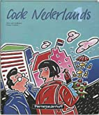 Code Nederlands 1: Tekstboek 1 (Dutch…