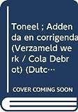 Debrot, Cola: Toneel ; Addenda en corrigenda (Verzameld werk / Cola Debrot) (Dutch Edition)