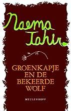 Groenkapje en de bekeerde wolf en andere…