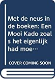Carmiggelt, Simon: Met de neus in de boeken: Een Mooi Kado zoals het eigenlijk had moeten zijn (Grote ABC) (Dutch Edition)
