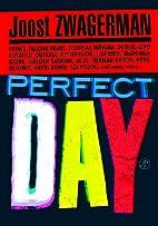 Perfect day en andere popverhalen by Joost…
