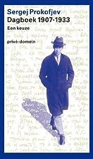 Dagboek 1907-1933 een keuze by Sergej…
